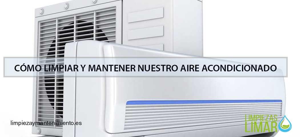 limpiar y mantener aire acondicionado